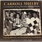 Carroll Shelby A Collection of my Favorite Racing Photos