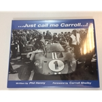 Just Call Me Carroll by Phil Henny
