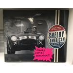 "Shelby American ""Up Close and Behind the Scenes"""