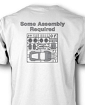 T-Shirt, Some Assembly Required